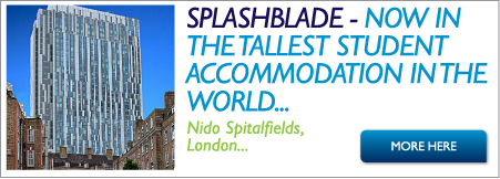 SPLASHBLADE NOW IN THE TALLEST STUDENT ACCOMMODATION IN THE WORLD